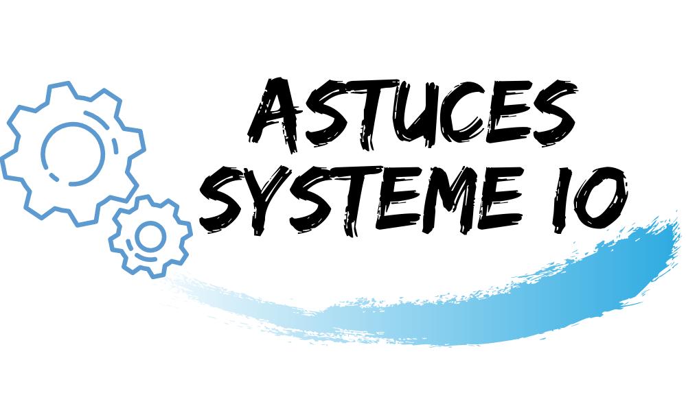 ASTUCES SYSTEME IO